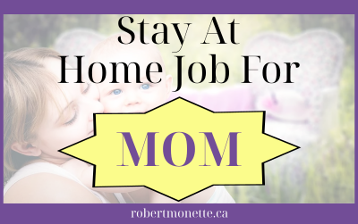 Stay At Home Job For Mom